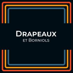 Drapeau et Borniol