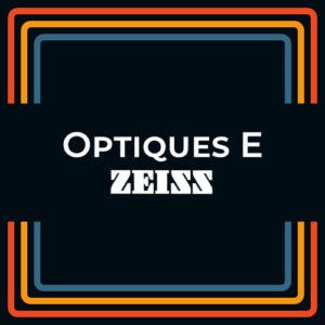 Optique Prime ZEISS Monture E